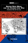 Cover for British News Media and the Spanish Civil War