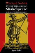 Cover for War and Nation in the Theatre of Shakespeare and His Contemporaries