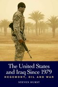 Cover for The United States and Iraq since 1979