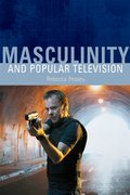 Cover for Masculinity and Popular Television