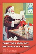 Cover for Christmas, Ideology and Popular Culture