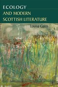Cover for Ecology and Modern Scottish Literature