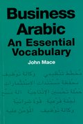 Cover for Business Arabic: An Essential Vocabulary