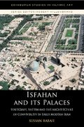 Cover for Isfahan and its Palaces