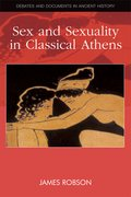 Cover for Sex and Sexuality in Classical Athens