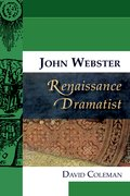 Cover for John Webster, Renaissance Dramatist