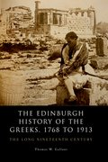 Cover for The Edinburgh History of the Greeks, 1768 to 1913