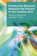 Cover for Practice-led Research, Research-led Practice in the Creative Arts