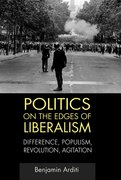 Cover for Politics on the Edges of Liberalism