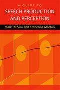 Cover for A Guide to Speech Production and Perception