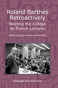 Cover for Roland Barthes Retroactively: Reading the Collège de France Lectures