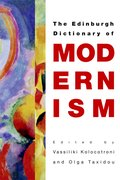 Cover for The Edinburgh Dictionary of Modernism