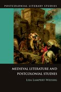 Cover for Medieval Literature and Postcolonial Studies