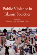 Cover for Public Violence in Islamic Societies
