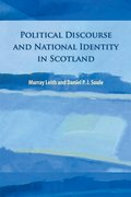 Cover for Political Discourse and National Identity in Scotland