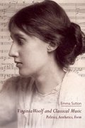 Cover for Virginia Woolf and Classical Music