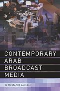 Cover for Contemporary Arab Broadcast Media
