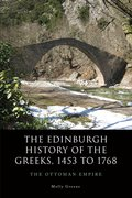 Cover for The Edinburgh History of the Greeks, 1453 to 1768