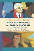 Cover for The Correspondence Between Hugh MacDiarmid and Sorley MacLean
