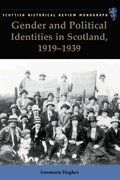 Cover for Gender and Political Identities in Scotland, 1919-1939