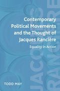Cover for Contemporary Political Movements and the Thought of Jacques Rancière
