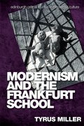 Cover for Modernism and the Frankfurt School