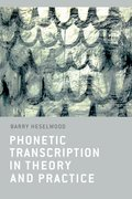 Cover for Phonetic Transcription in Theory and Practice