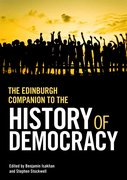 Cover for The Edinburgh Companion to the History of Democracy