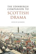 Cover for The Edinburgh Companion to Scottish Drama
