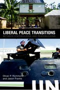 Cover for Liberal Peace Transitions