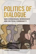 Cover for Politics of Dialogue