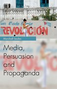 Cover for Media, Persuasion and Propaganda