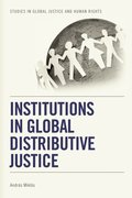 Cover for Institutions in Global Distributive Justice