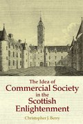 Cover for The Idea of Commercial Society in the Scottish Enlightenment