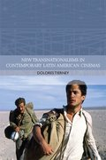 Cover for New Transnationalisms in Contemporary Latin American Cinemas