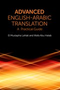 Cover for Advanced English-Arabic Translation