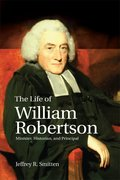 Cover for The Life of William Robertson - 9780748646104
