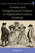 Cover for Gender and Enlightenment Culture in Eighteenth-Century Scotland