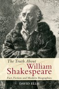 Cover for The Truth About William Shakespeare