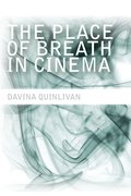 Cover for The  Place of Breath in Cinema