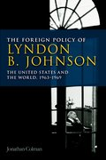 Cover for The Foreign Policy of Lyndon B. Johnson