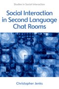 Cover for Social Interaction in Second Language Chat Rooms