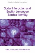 Cover for Social Interaction and ELT Teacher Identity
