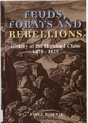 Cover for Feuds, Forays and Rebellions