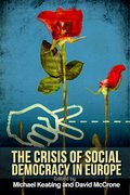 Cover for The Crisis of Social Democracy in Europe