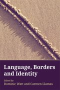 Cover for Language, Borders and Identity