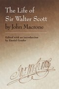 Cover for The Life of Sir Walter Scott by John Macrone