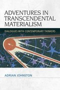 Cover for Adventures in Transcendental Materialism