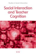 Cover for Social Interaction and Teacher Cognition