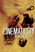 Cover for Cinematicity in Media History